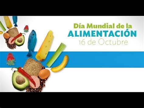 paritarias para la alimentacion 2016 dia mundial de la alimentaci 243 n youtube
