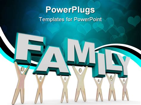 powerpoint templates family a set of figures representing a familly lifting the word
