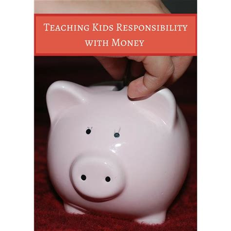 8 Tips On Teaching Your Financial Responsibility by Children And Money Tips For Teaching Your About