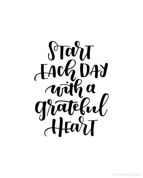 printable quotes of the day start each day with a grateful heart such a wonderful