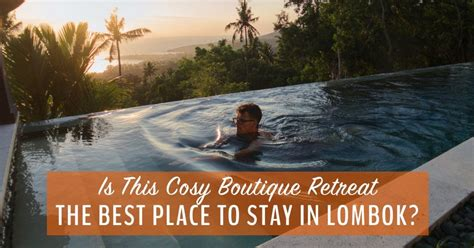cosy retreat   place  stay  lombok