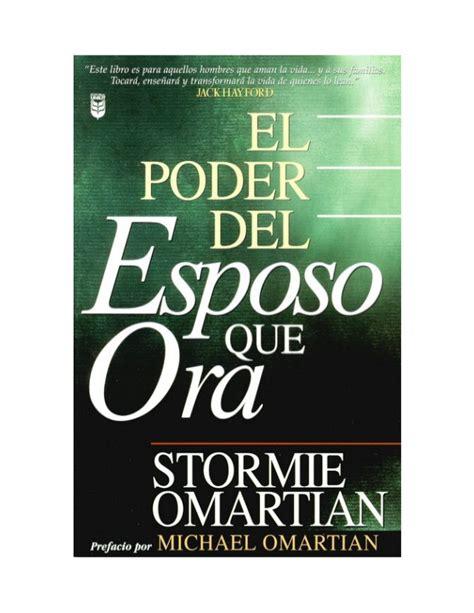 el poder del esposo 0789913518 el poder del esposo que ora por stormie omartian