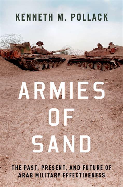 Armies Of Sand Ebook By Kenneth M Pollack Rakuten Kobo