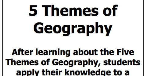 5 themes of geography news articles 3 6 free resources free 5 themes of geography assignment
