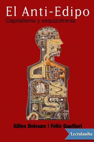 descargar gratis el libro el anti edipo bajarepub el anti edipo f 233 lix guattari gilles deleuze descargar epub y pdf gratis lectulandia