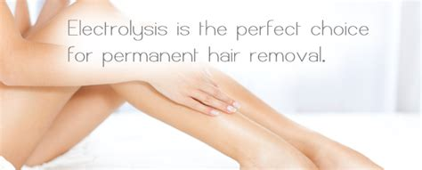 Types Of Permanent Hair Removal by Electrolysis Nirvana Retreat