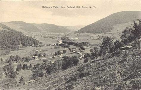 Delaware Valley from Federal Hill, Delhi - Delaware County ...