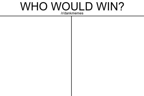 Meme Template Maker - meme generator who would win 0 mo 0 00 0 28 images who