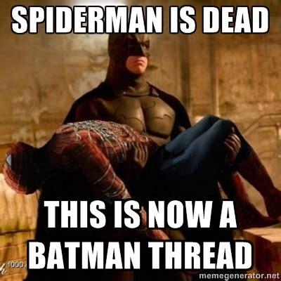 Spiderman Meme Birthday - batman the spiderman killer know your meme