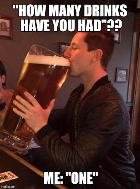 funny drinking memes   start sharing today
