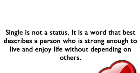 7 Who Are Rocking Their Single Status by Being Single Quote Saying Single Status