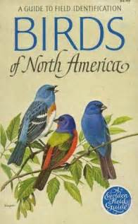 birds of north america a guide to field identification by
