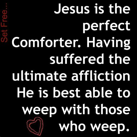who is the comforter in the bible 917 best images about verses quotes lyrics on pinterest