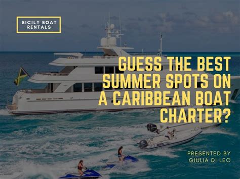 best boat for caribbean guess the best summer spots on a caribbean boat charter