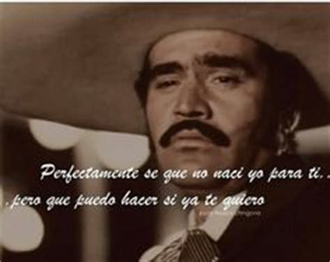 vicente fernandez quotes my chente on pinterest agua bendita murals and i m done