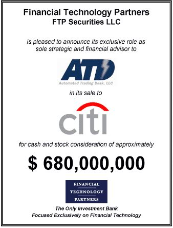 automated trading desk ft partners advises automated trading desk on million sale to citigroup