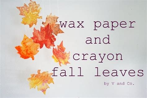 wax paper crayon craft wax paper and crayon leaves craft for the kiddos to do