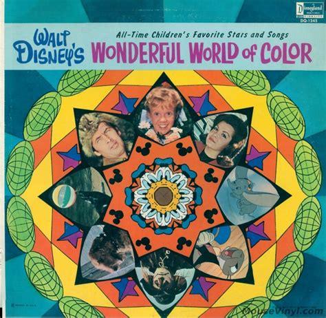 disney s wonderful world of color walt disney s wonderful world of color by disneyland
