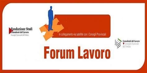 forum lavoro xix forum lavoro 17 05 2018 consulenti lavoro viterbo