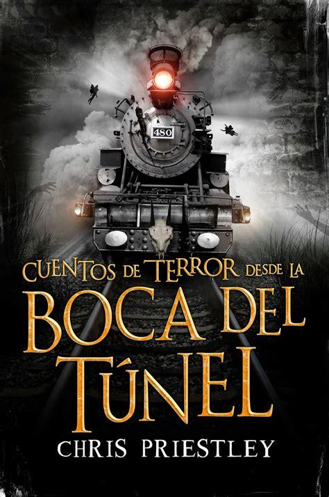 libro historias de trenes viviendo entre libros rese 241 a cuentos de terror desde la boca del t 250 nel