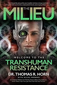 thomas and nita horn the milieu welcome to the transhuman resistance new