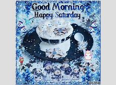 Good Morning Happy Saturday Pictures, Photos, and Images ... Have A Blessed Weekend Quotes