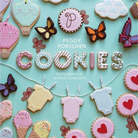 libro galletas decoradas cookies libro cookies galletas decoradas de peggy porschen espa 241 ol