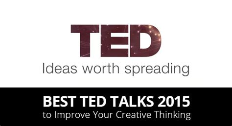 design thinking ted talk best ted talks 2015 to improve your creative thinking