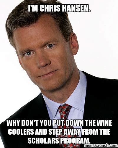Chris Hansen Meme - i m chris hansen