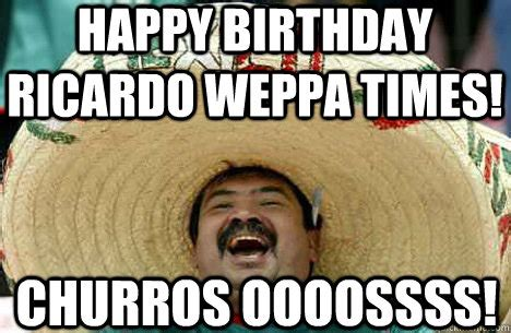 Mexican Birthday Meme - trending mexican happy birthday meme