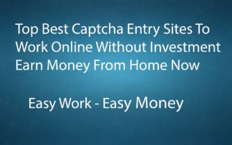 Online Captcha Work From Home Without Investment - top best captcha entry work online without investment earn money from home now