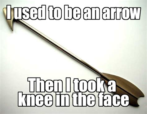 Arrow To The Knee Meme - image 223927 i took an arrow in the knee know your