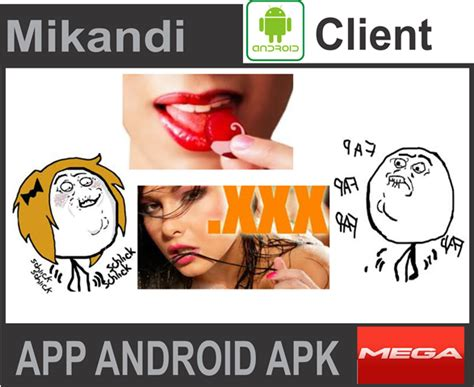mikandi apk mikandi cliente v 4 0 262 app y juegos para adultos apk android