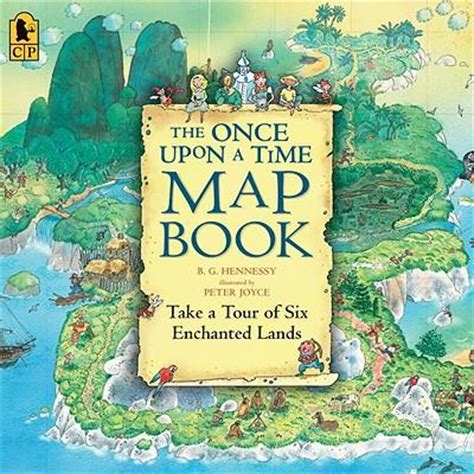 once upon a books the once upon a time map book b g hennessy joyce