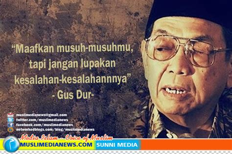 the biography of gus dur abdurrahman wahid quotes quotesgram