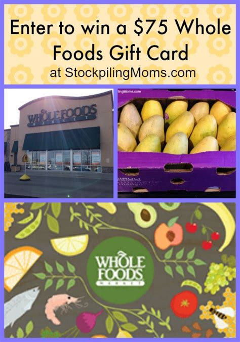 Whole Foods Gift Card Giveaway - 75 whole foods gift card giveaway closed