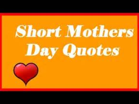 Short mothers day quotes mother day quotes youtube