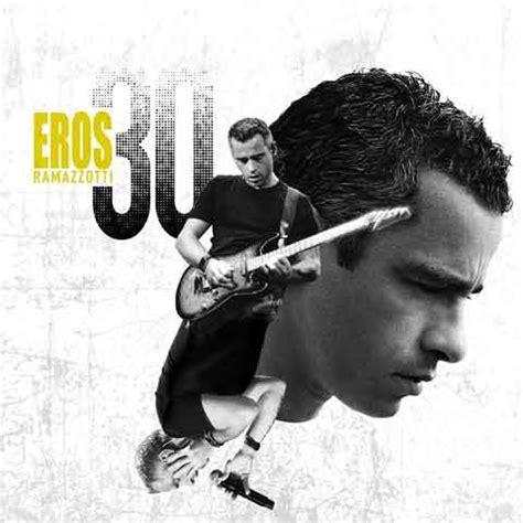 tina turner the best testo eros ramazzotti eros 30 tracklist album 2014 best of