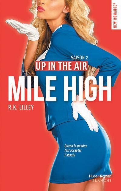 up in the air saison 2 mile high r k lilley belgique loisirs