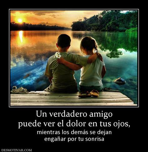 un amigo verdadero es cuando un amigo te traiciona un amigo es aquel que llega cuando todo el mundo se ha ido