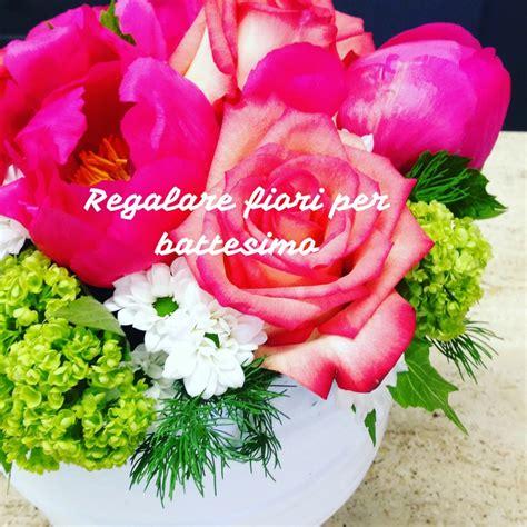 regalare fiori regalare fiori per battesimo idee e consigli per la cerimonia