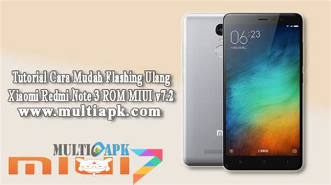 tutorial flash xiaomi redmi note 3 tutorial cara mudah flashing ulang xiaomi redmi note 3 rom