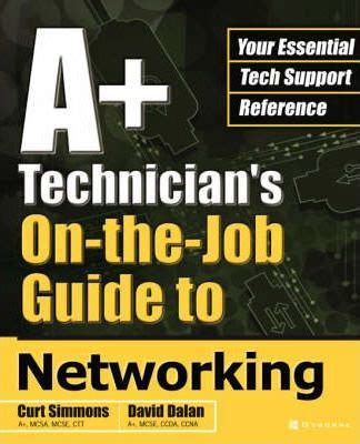networking to internships and careers handbook books a technician s on the guide to networking curt