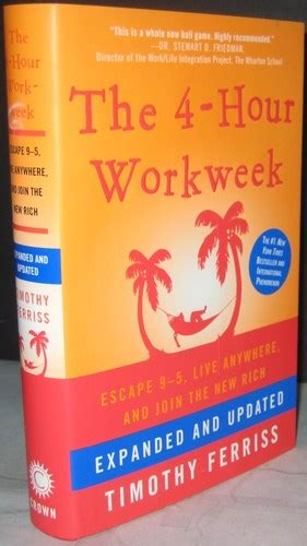 the 4 hour workweek escape 0307465357 the 4 hour workweek escape 9 5 live anywhere and join the new rich expanded and updated