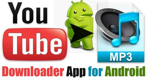 mp3 download youtube für android best youtube to mp3 downloader app for android appstosoft