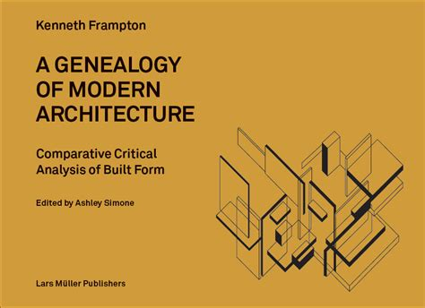 architecture and design books of 2015 photos review a genealogy of modern architecture archpaper com