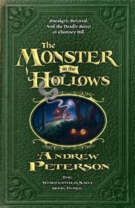 The Monster In The Hollows The Wingfeather Saga 3 By
