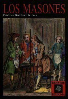 los masones la historia 8408056999 los carlistas 1800 1876 autores francisco rodr 237 guez de coro et al 1991 g 243 mez p 233 rez