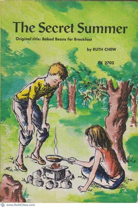 secrets in summer a novel baked beans for breakfast aka the secret summer ruth chew