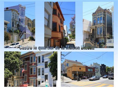 Adresse Maison Bleue San Francisco by San Francisco Et La Maison Bleue